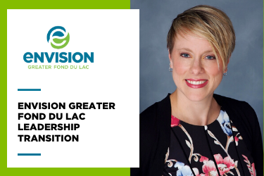 Envision Greater Fond du Lac Leadership Transition