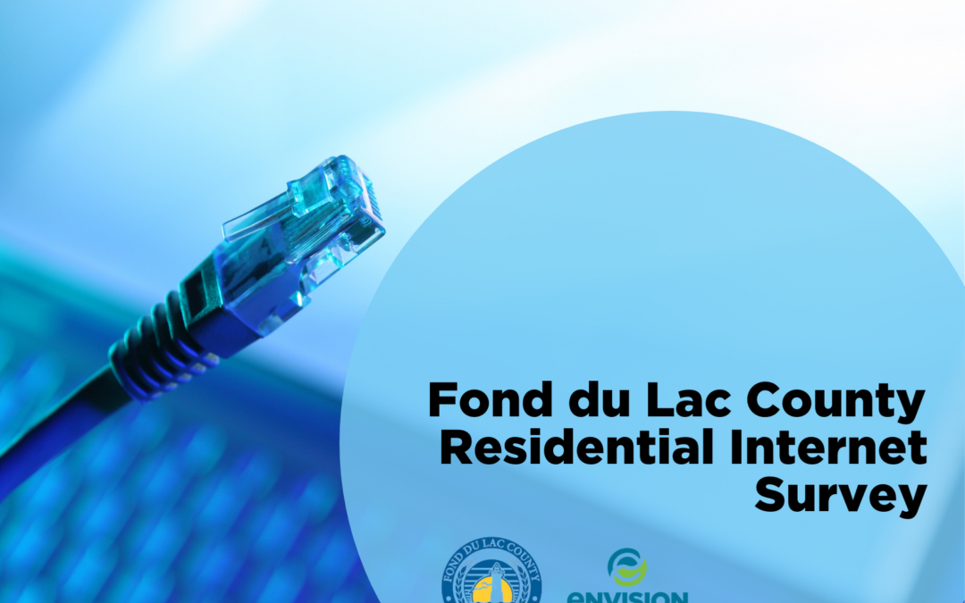 Envision Greater Fond du Lac partners with Fond du Lac County to administer survey of internet access and service