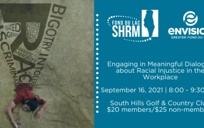 Fond du Lac SHRM to host Engaging in Meaningful Dialogue about Racial Injustice in the Workplace workshop